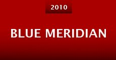 Película Blue Meridian