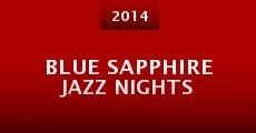 Película Blue Sapphire Jazz Nights (Jazz Instrumental Edition)