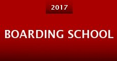 Boarding School (2015)