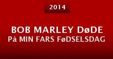 Película Bob Marley døde på min fars fødselsdag