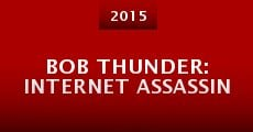 Película Bob Thunder: Internet Assassin