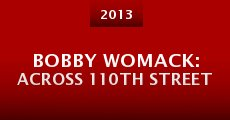 Bobby Womack: Across 110th Street (2013) stream
