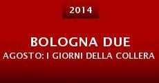 Película Bologna due agosto: I giorni della collera