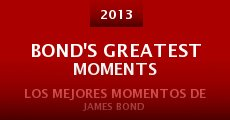 Película Bond's Greatest Moments