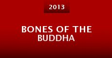 Bones of the Buddha (2013)