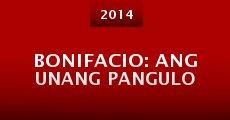 Película Bonifacio: Ang unang pangulo