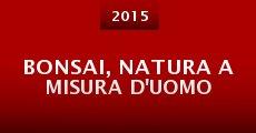 Película Bonsai, natura a misura d'uomo