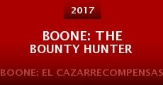 Boone: The Bounty Hunter (2015)
