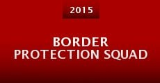 Película Border Protection Squad