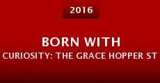 Born with Curiosity: The Grace Hopper Story (2016) stream