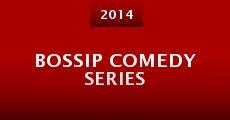 Película Bossip Comedy Series