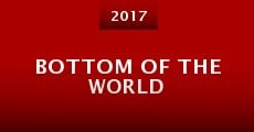 Bottom of the World (2015)