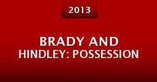 Brady and Hindley: Possession (2013) stream
