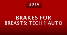 Película Brakes for Breasts: Tech 1 Auto