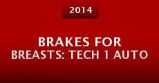 Brakes for Breasts: Tech 1 Auto (2014) stream
