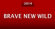 Brave New Wild (2014) stream