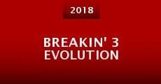 Breakin' 3 Evolution (2016) stream