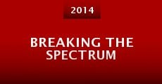 Breaking the Spectrum (2014)