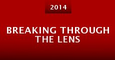 Película Breaking Through the Lens