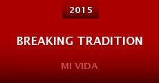 Película Breaking Tradition