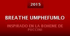 Película Breathe Umphefumlo