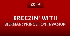 Breezin' with Bierman: Princeton Invasion