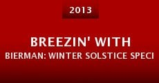 Película Breezin' with Bierman: Winter Solstice Special II