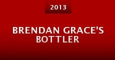 Brendan Grace's Bottler (2013)