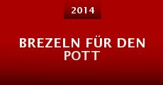 Brezeln für den Pott (2014)