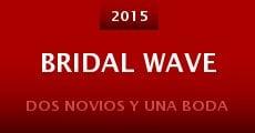 Película Bridal Wave