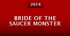 Bride of the Saucer Monster (2014)