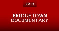 Película Bridgetown Documentary