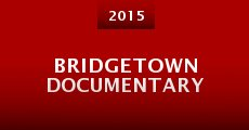 Bridgetown Documentary