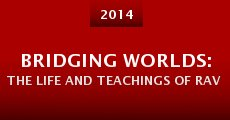 Bridging Worlds: The Life and Teachings of Rav Azriel Chaim Goldfein (2014)