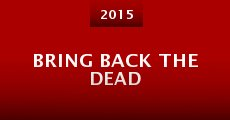 Película Bring Back the Dead