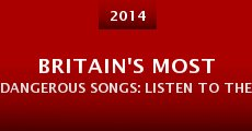 Britain's Most Dangerous Songs: Listen to the Banned (2014)