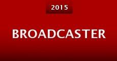 Broadcaster (2015)