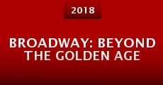Broadway: Beyond the Golden Age (2015) stream
