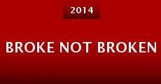 Broke Not Broken (2014) stream