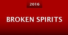 Película Broken Spirits