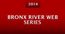 Película Bronx River Web Series