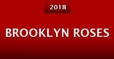 Brooklyn Roses (2014) stream