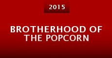 Brotherhood of the Popcorn (2014)