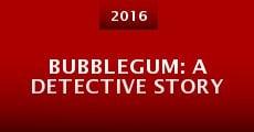 Película Bubblegum: A Detective Story