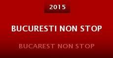 Bucuresti Non Stop (2014)