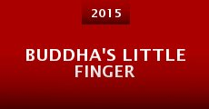 Buddha's Little Finger (2015)