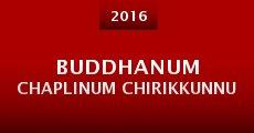 Película Buddhanum Chaplinum Chirikkunnu