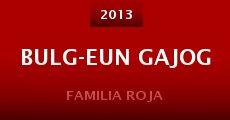 Bulg-eun gajog (2013)