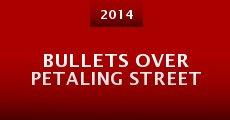 Bullets Over Petaling Street (2014)