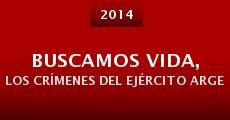 Película Buscamos vida, los crímenes del ejército argentino en Campo de Mayo
